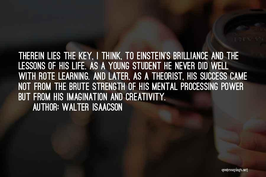 Learning Later In Life Quotes By Walter Isaacson