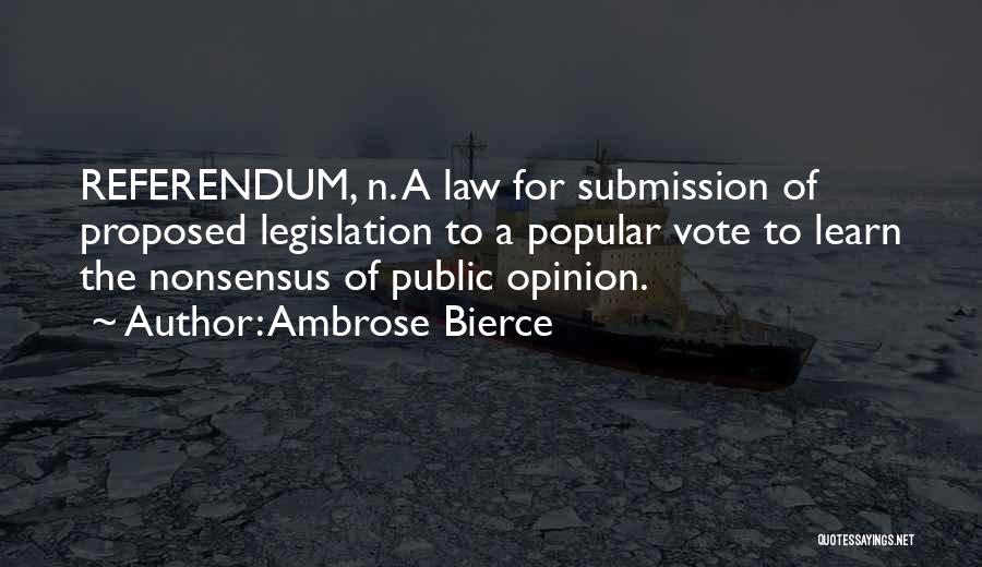 Learning Law Quotes By Ambrose Bierce