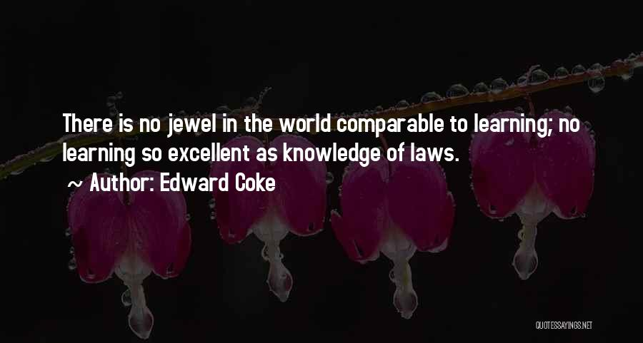 Learning Law Quotes By Edward Coke