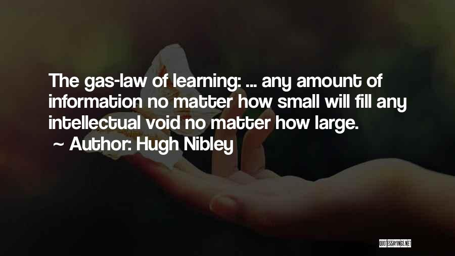 Learning Law Quotes By Hugh Nibley