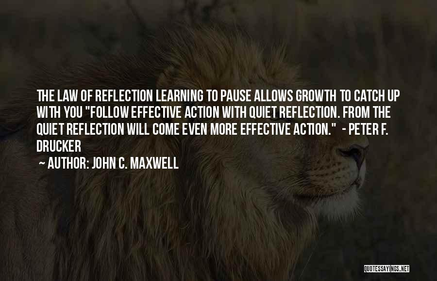 Learning Law Quotes By John C. Maxwell