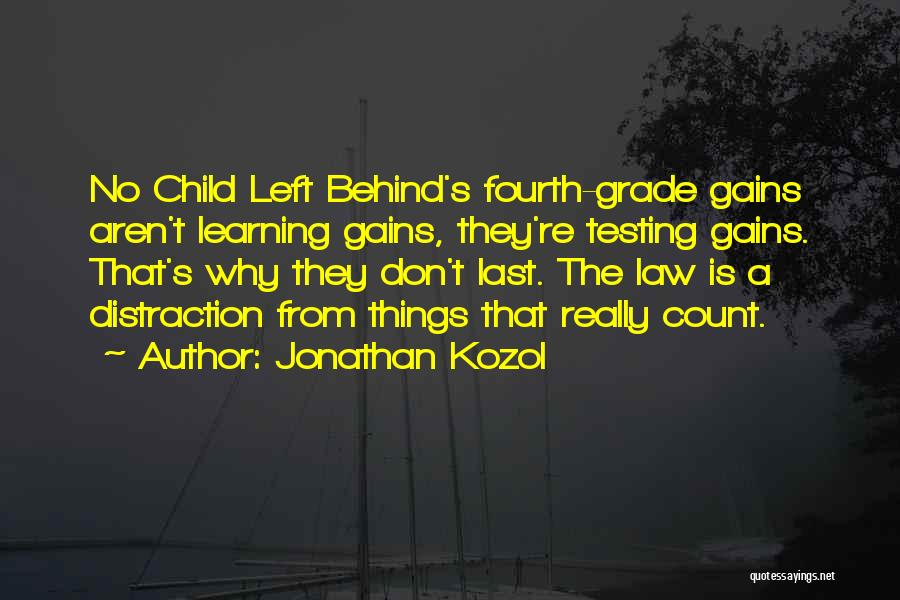 Learning Law Quotes By Jonathan Kozol