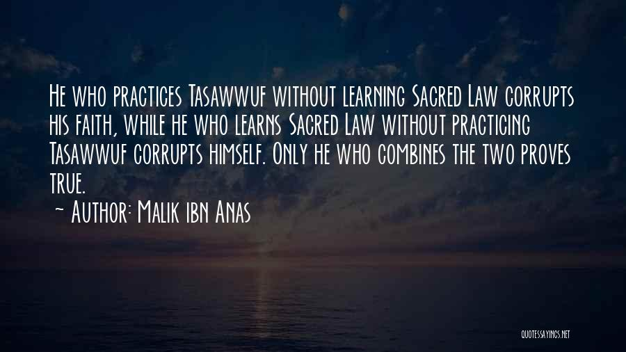 Learning Law Quotes By Malik Ibn Anas