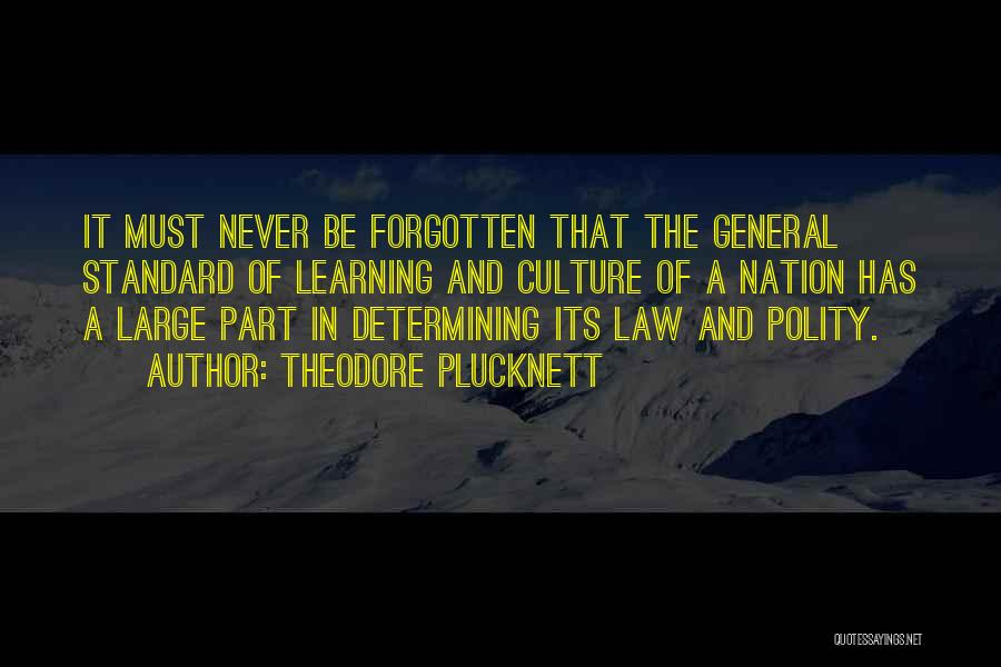 Learning Law Quotes By Theodore Plucknett
