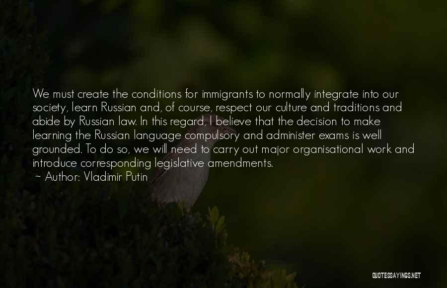 Learning Law Quotes By Vladimir Putin
