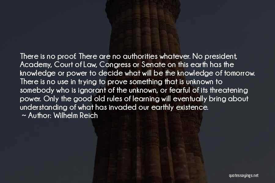 Learning Law Quotes By Wilhelm Reich