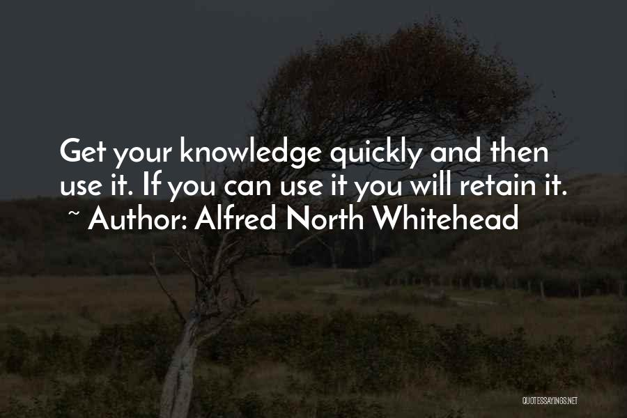 Learning Quickly Quotes By Alfred North Whitehead