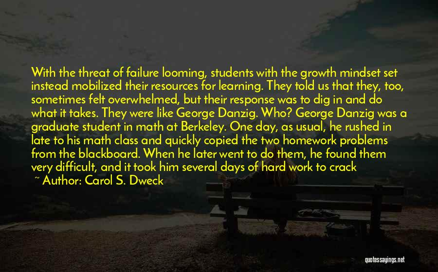 Learning Quickly Quotes By Carol S. Dweck