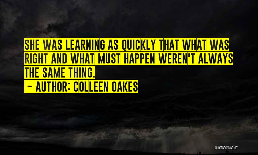 Learning Quickly Quotes By Colleen Oakes