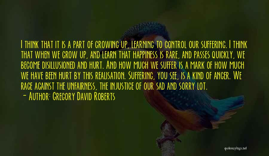 Learning Quickly Quotes By Gregory David Roberts