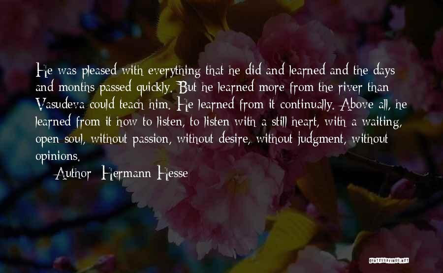 Learning Quickly Quotes By Hermann Hesse