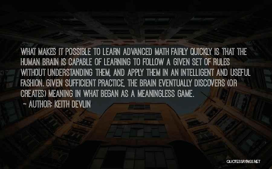 Learning Quickly Quotes By Keith Devlin