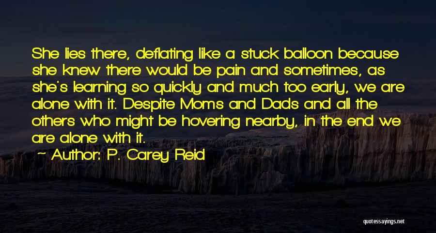 Learning Quickly Quotes By P. Carey Reid