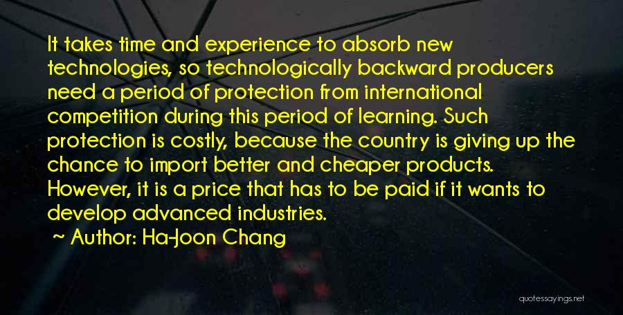 Learning Takes Time Quotes By Ha-Joon Chang