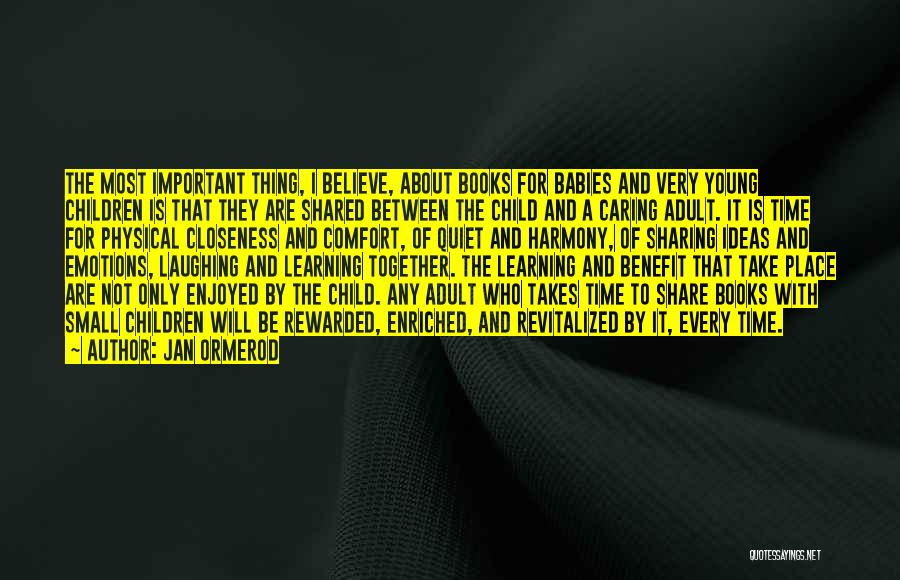 Learning Takes Time Quotes By Jan Ormerod
