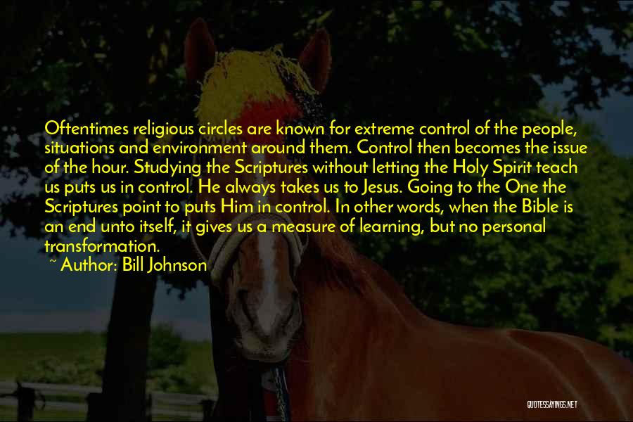 Learning The Bible Quotes By Bill Johnson