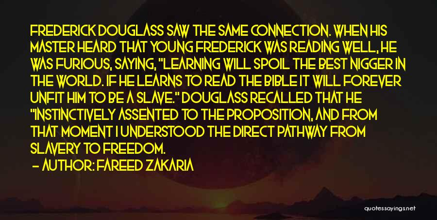 Learning The Bible Quotes By Fareed Zakaria