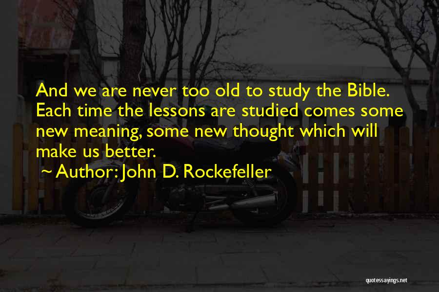 Learning The Bible Quotes By John D. Rockefeller