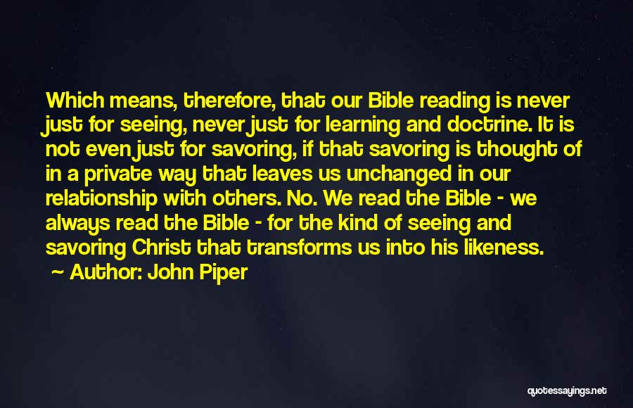 Learning The Bible Quotes By John Piper