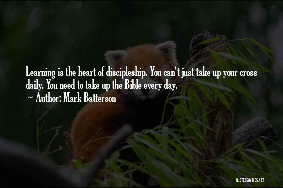 Learning The Bible Quotes By Mark Batterson