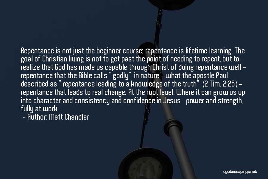 Learning The Bible Quotes By Matt Chandler