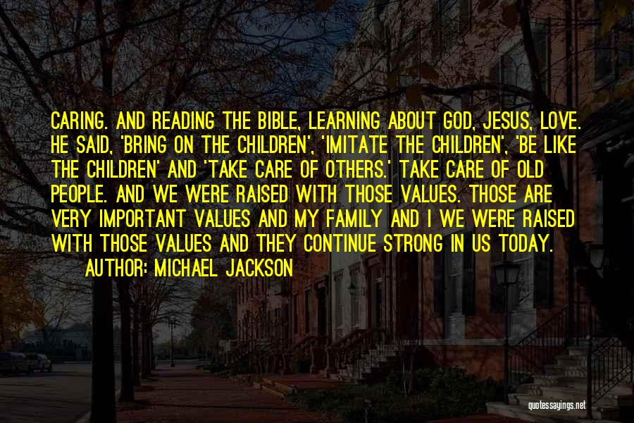 Learning The Bible Quotes By Michael Jackson