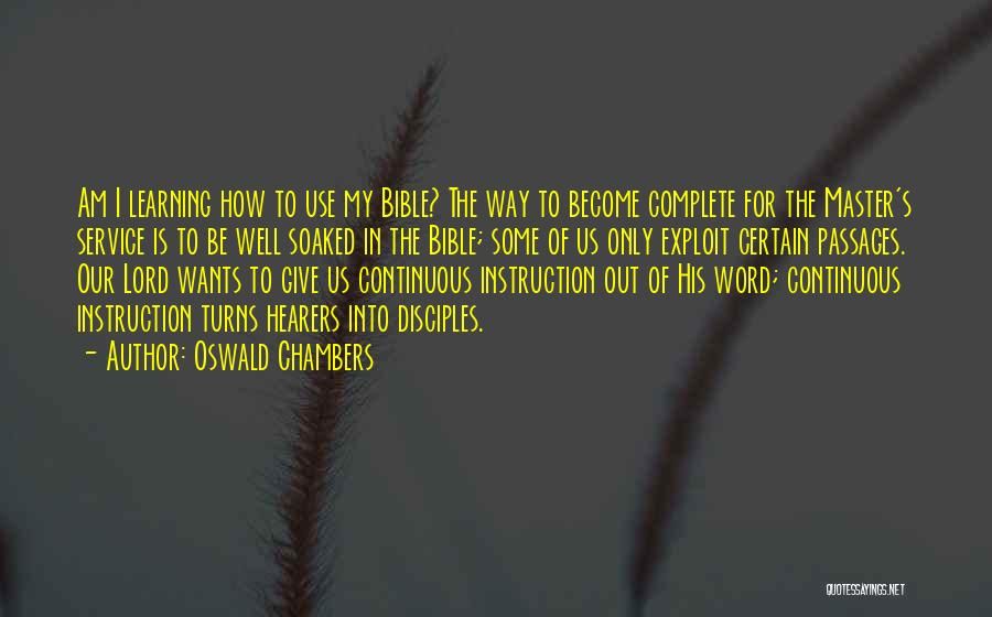 Learning The Bible Quotes By Oswald Chambers