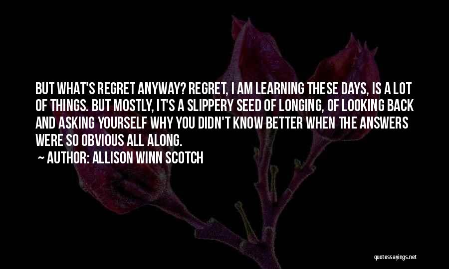 Learning To Get Along Quotes By Allison Winn Scotch
