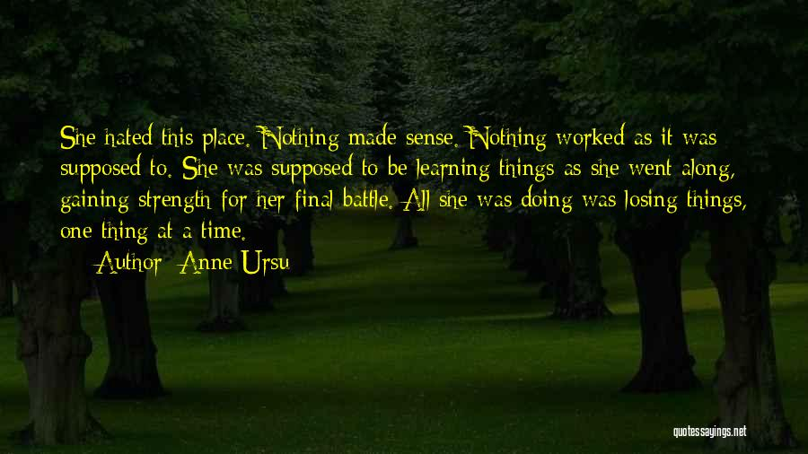 Learning To Get Along Quotes By Anne Ursu