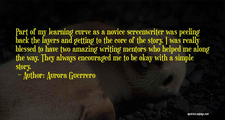 Learning To Get Along Quotes By Aurora Guerrero