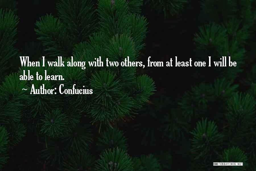 Learning To Get Along Quotes By Confucius