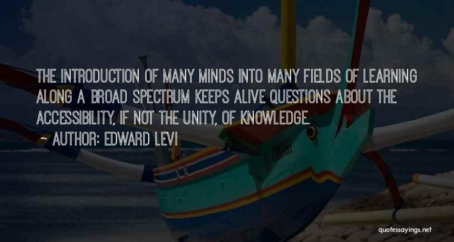 Learning To Get Along Quotes By Edward Levi