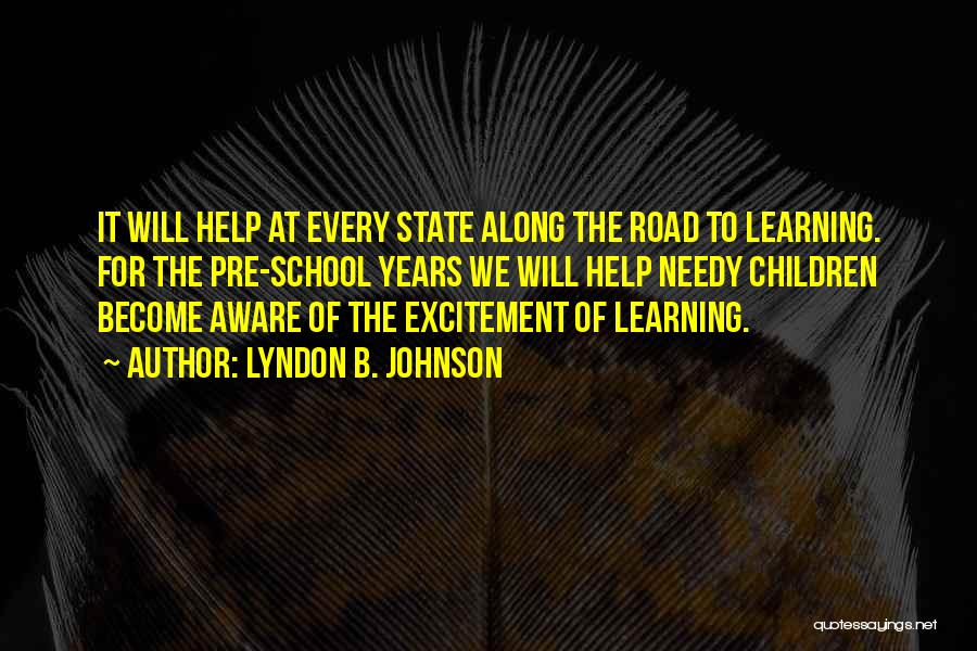 Learning To Get Along Quotes By Lyndon B. Johnson