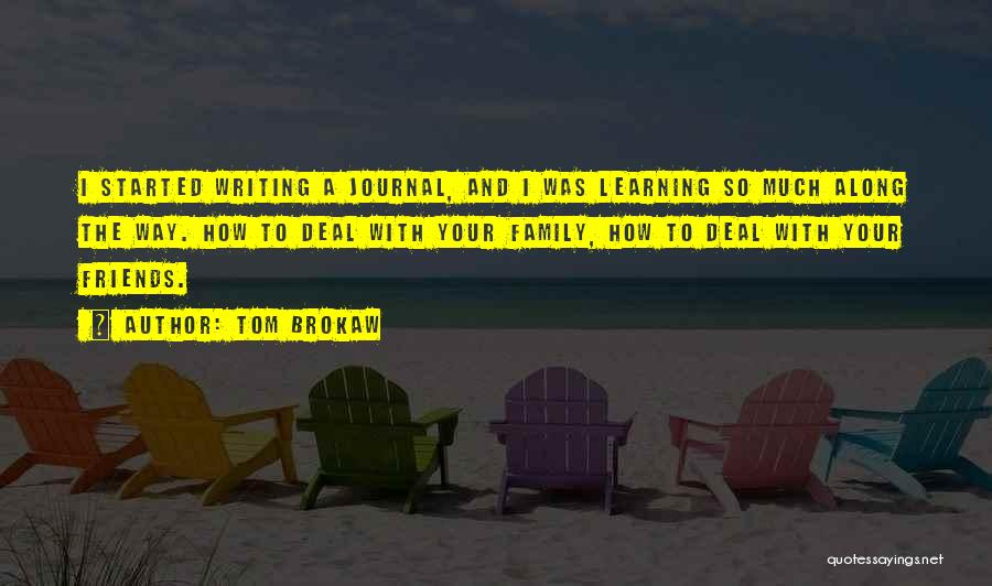Learning To Get Along Quotes By Tom Brokaw