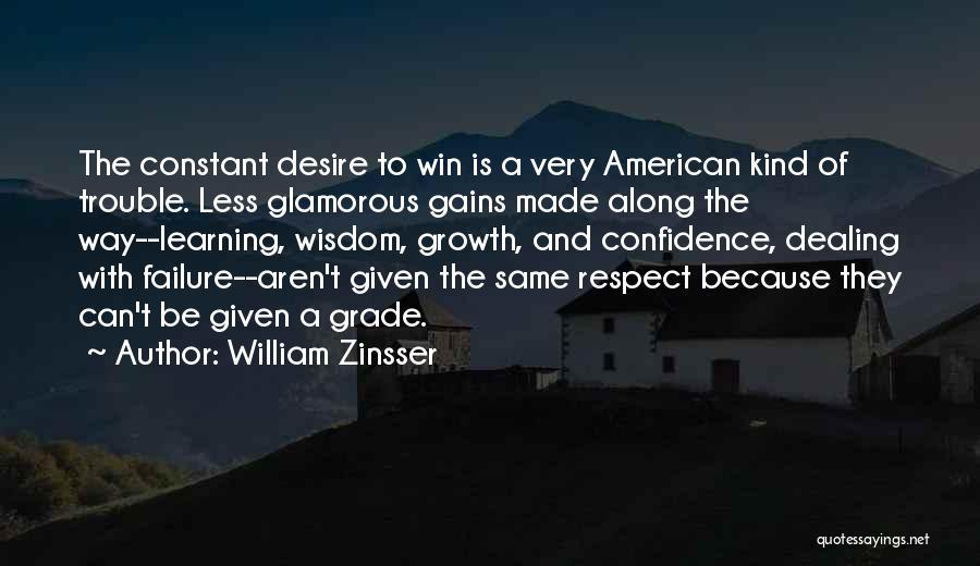 Learning To Get Along Quotes By William Zinsser