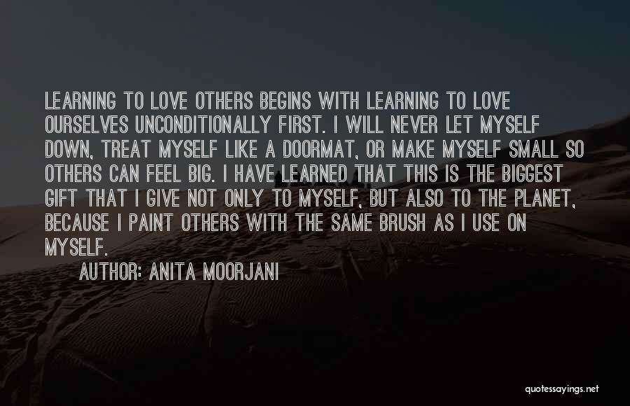 Learning To Love Others Quotes By Anita Moorjani