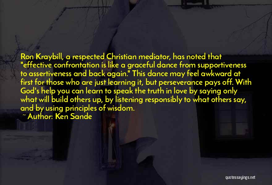 Learning To Love Others Quotes By Ken Sande