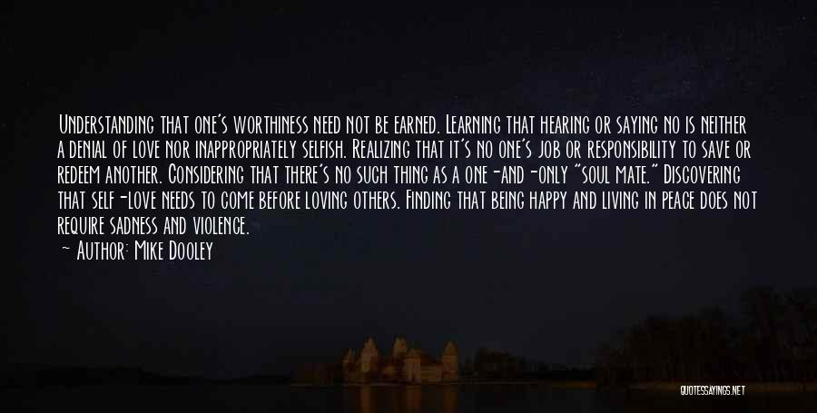 Learning To Love Others Quotes By Mike Dooley