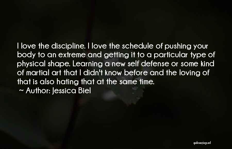 Learning To Love Your Body Quotes By Jessica Biel