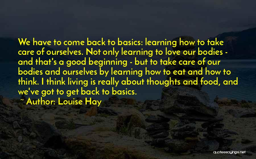 Learning To Love Your Body Quotes By Louise Hay