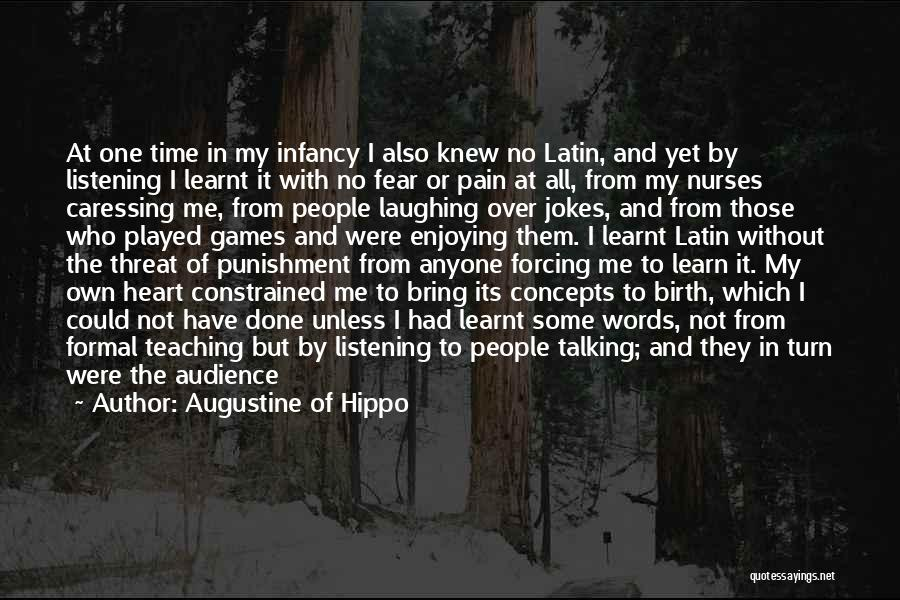 Learning While Teaching Quotes By Augustine Of Hippo