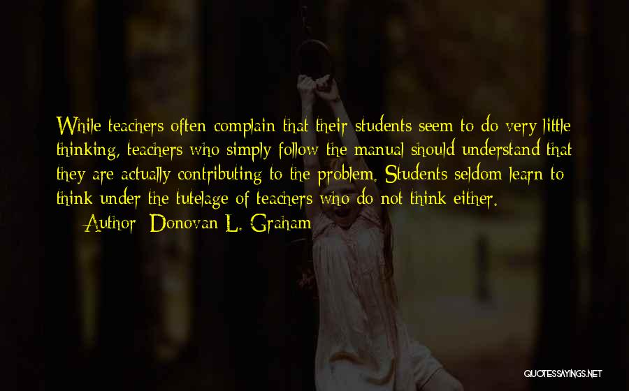 Learning While Teaching Quotes By Donovan L. Graham