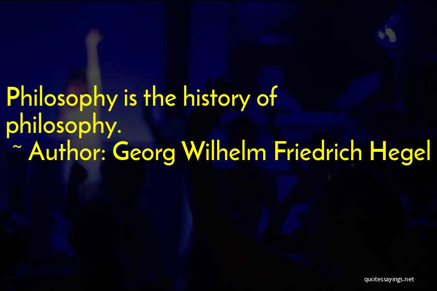 Learning While Teaching Quotes By Georg Wilhelm Friedrich Hegel
