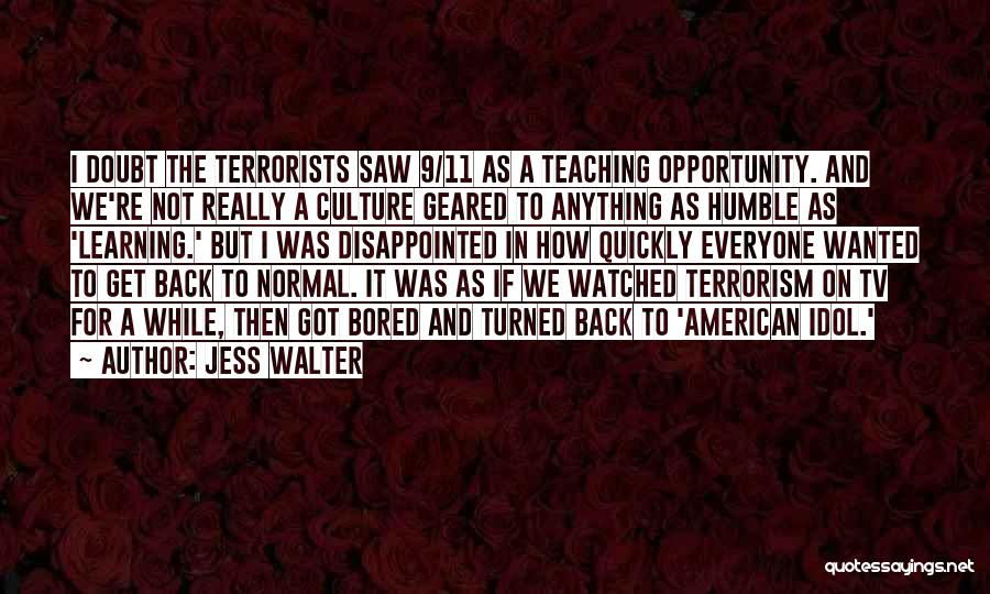 Learning While Teaching Quotes By Jess Walter
