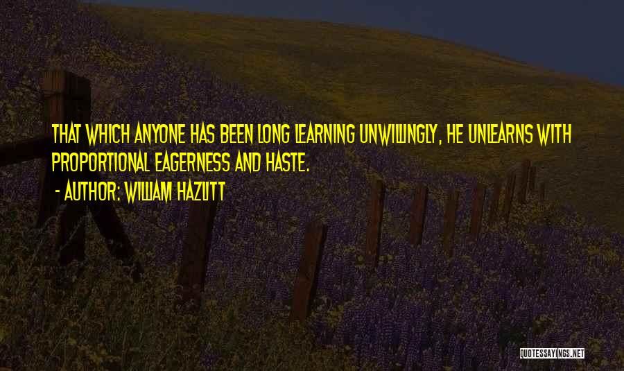 Learning While Teaching Quotes By William Hazlitt