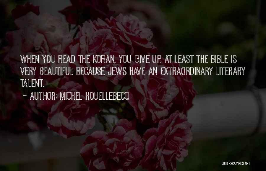 Least Of These Bible Quotes By Michel Houellebecq