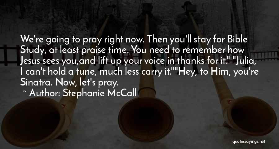 Least Of These Bible Quotes By Stephanie McCall
