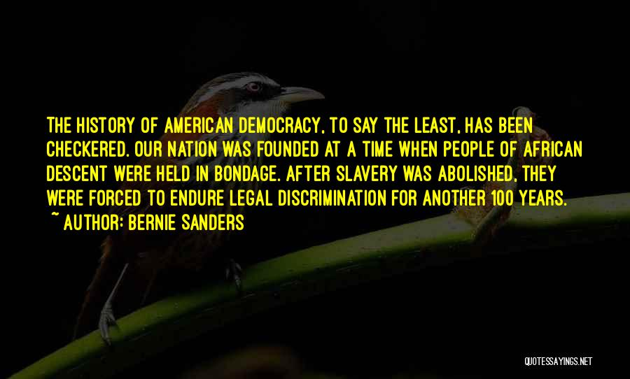Least Quotes By Bernie Sanders