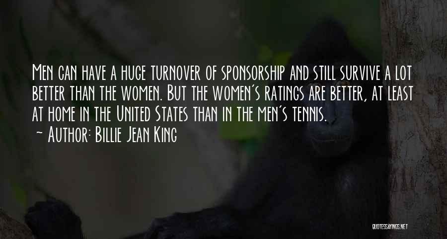 Least Quotes By Billie Jean King