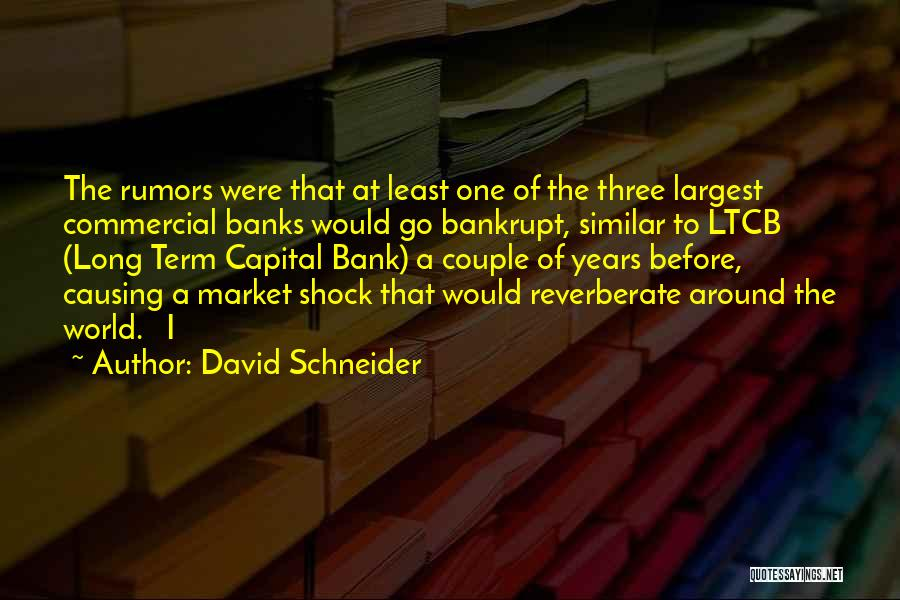 Least Quotes By David Schneider